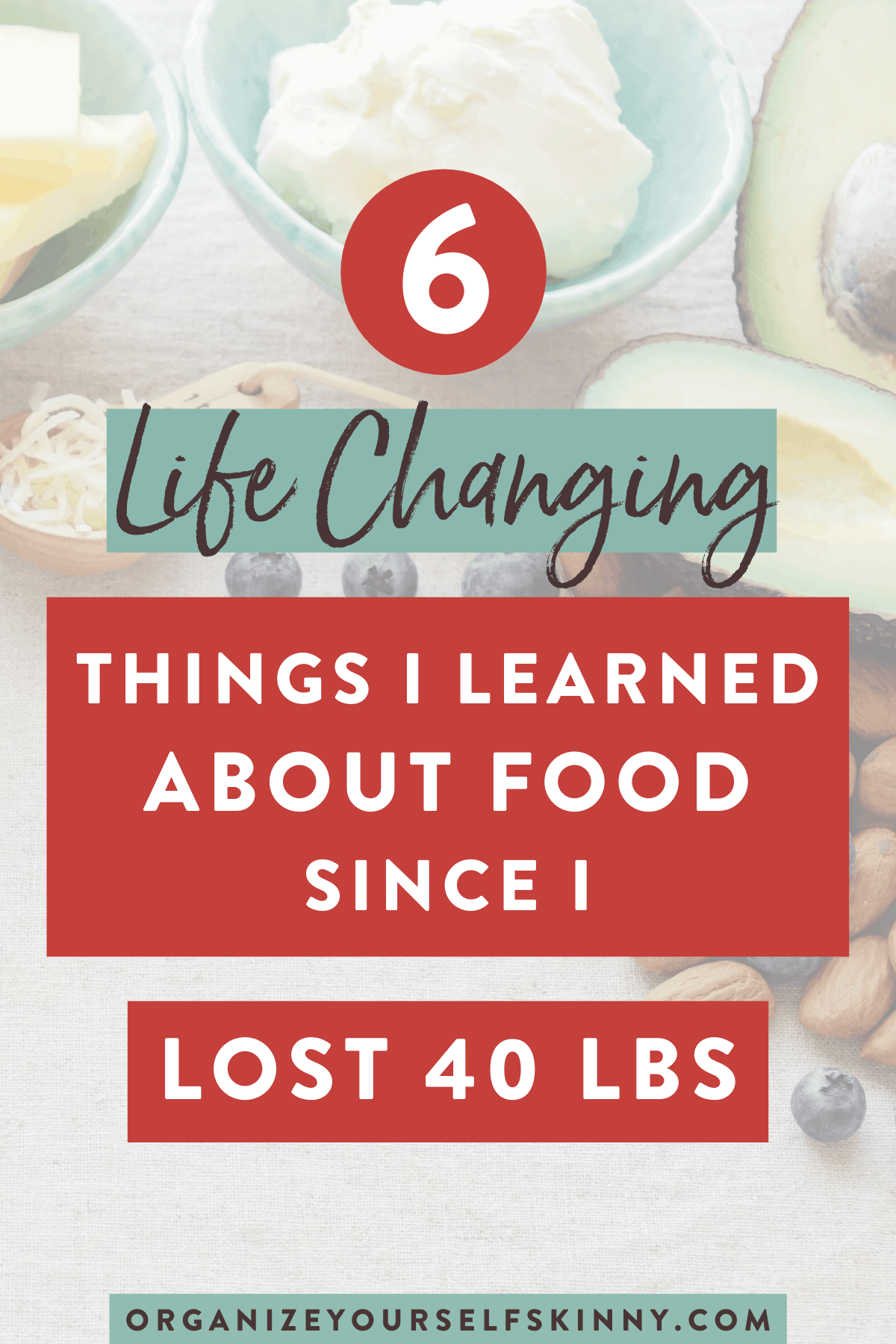 life-changing-things-i-learned-about-food-since-lost-lbs