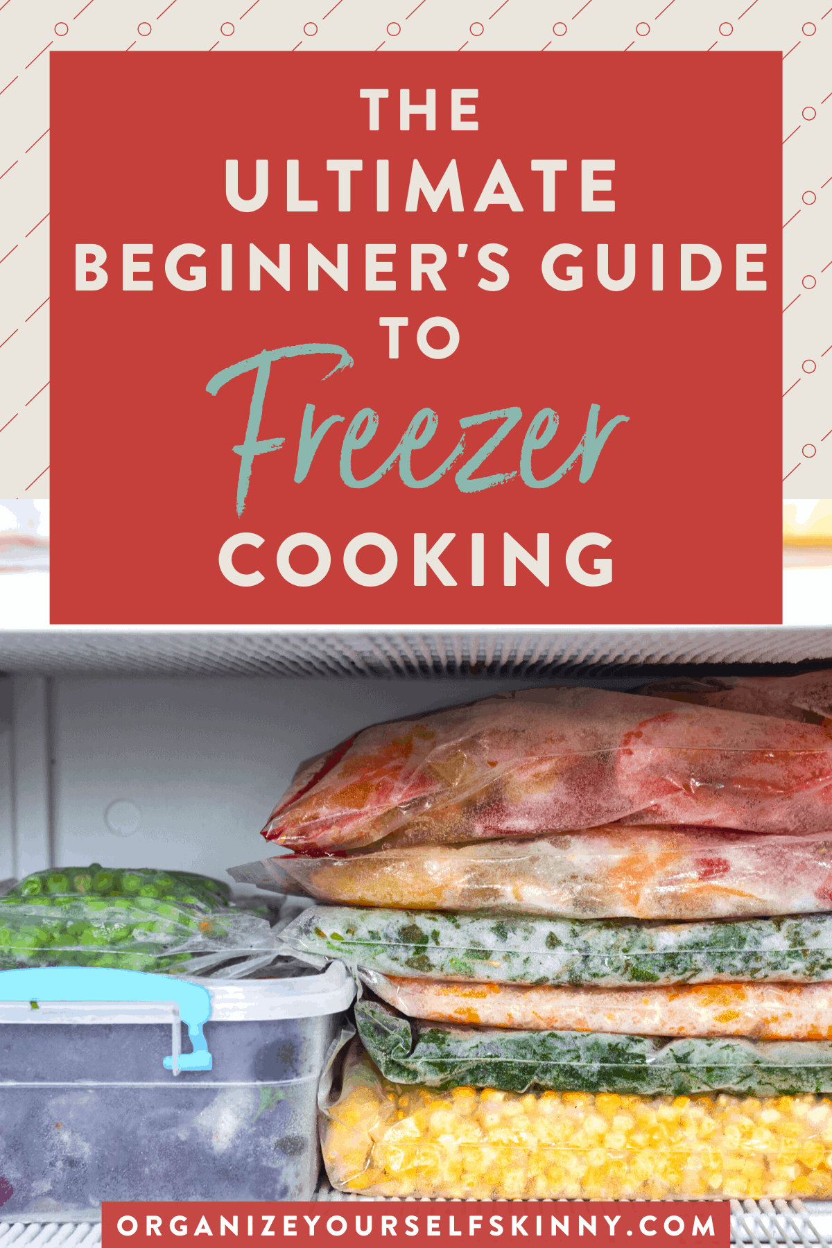the-ultimate-beginner's-guide-to-freezer-cooking