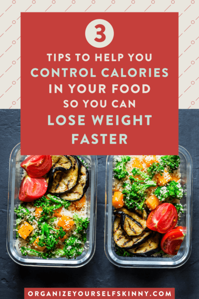 3 Tips to Help Control Calories