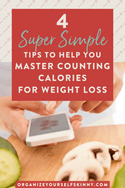 How to Count Calories: 4 Simple Tips To Get Started