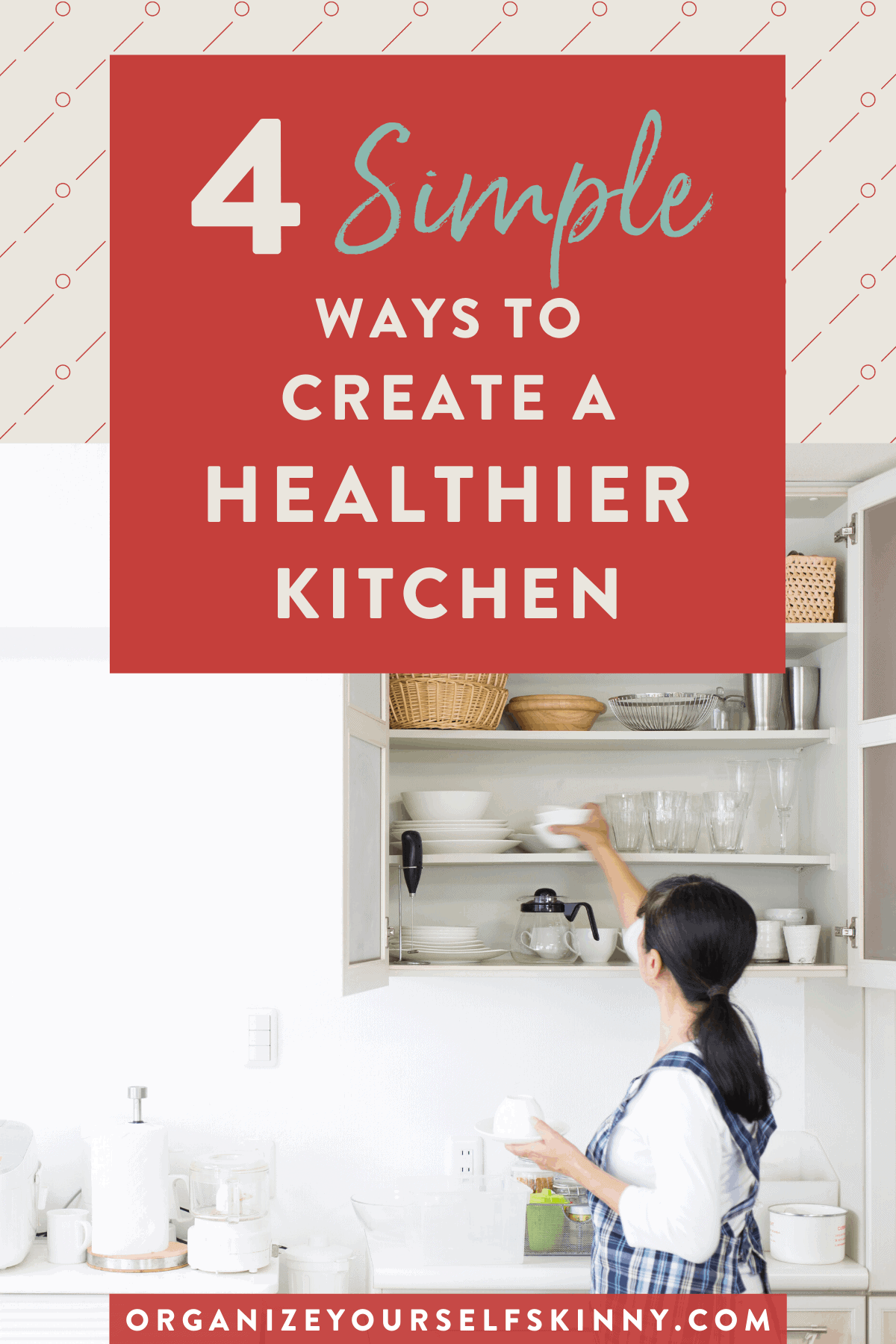 simple-ways-to-create-a-healthier-kitchen