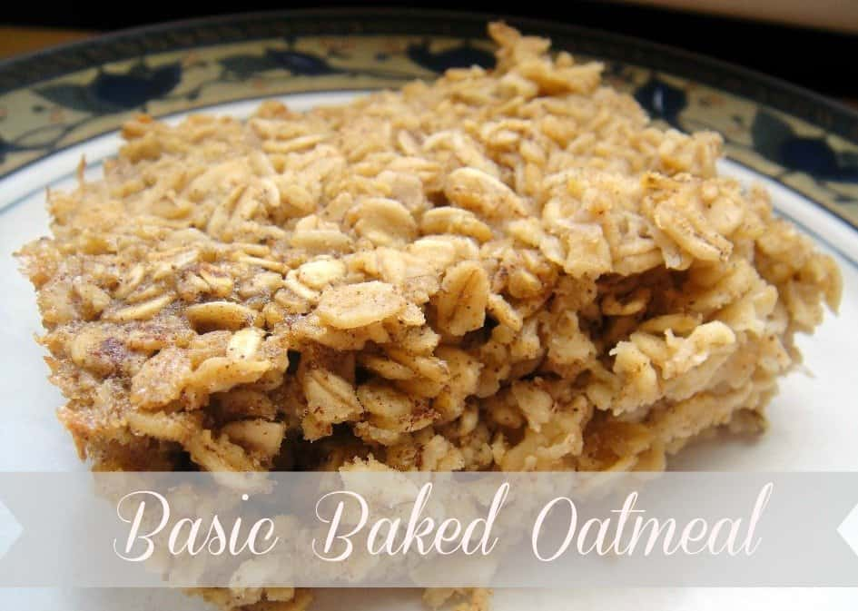 Basic Baked Oatmeal - Organize Yourself Skinny