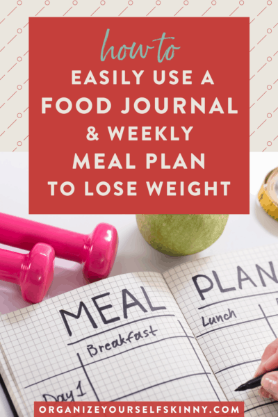 Combine Your Food Journal with Your Menu Plan To Lose Weight