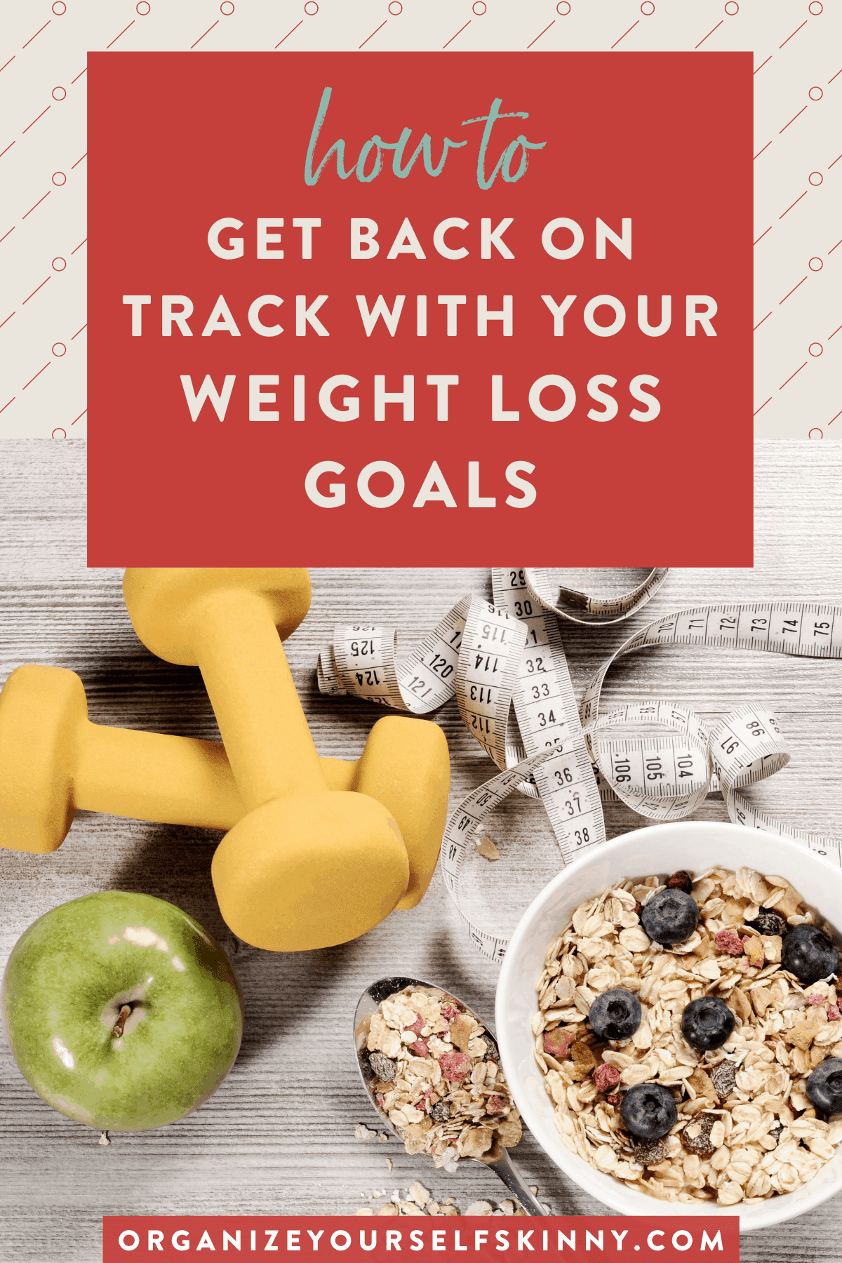 how-to-get-back-on-track-with-your-weight-loss-goals