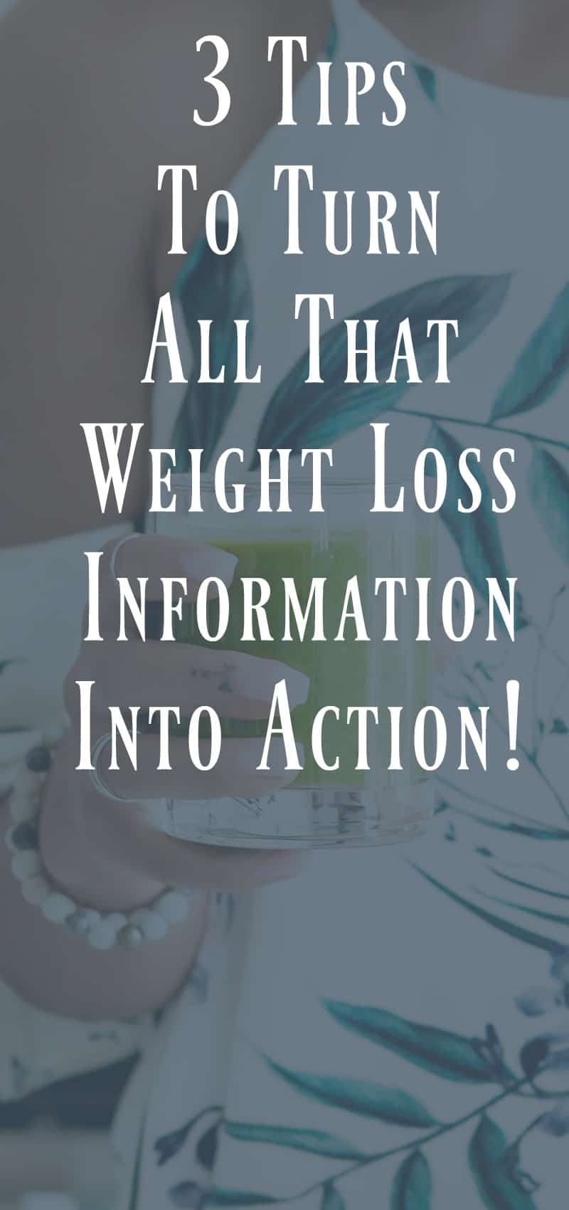 How to Turn Weight Loss Information into Weight Loss ...