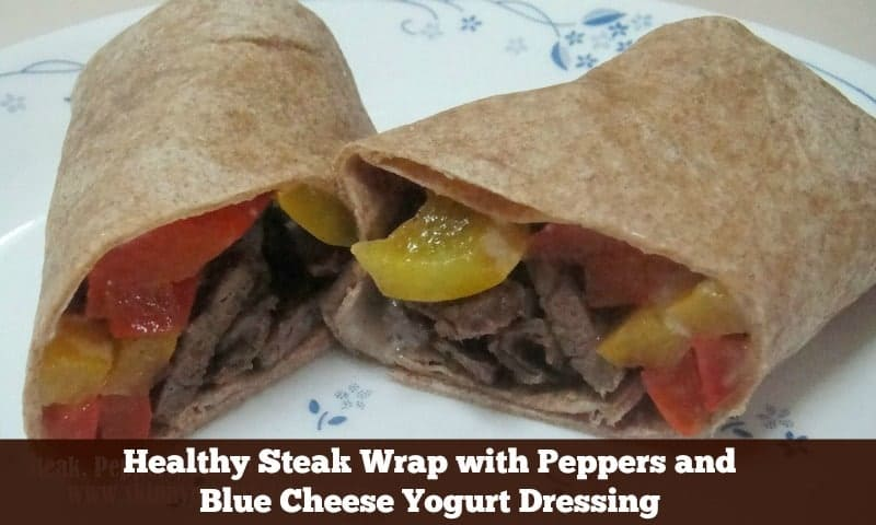 Healthy Steak Wrap with Peppers and Blue Cheese Yogurt Dressing