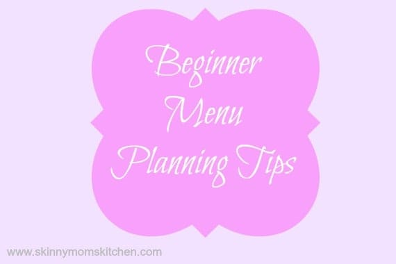 Beginner Menu Planning Tips