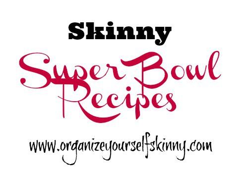 Skinny Superbowl Recipes