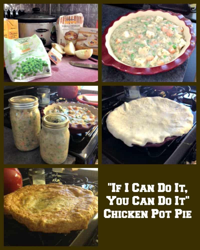 Chicken Pot Pie! If I can do it so can you!