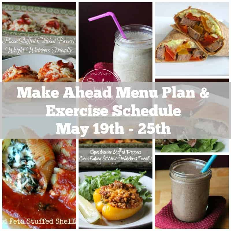 Make ahead menu plan & exercise schedule. clean eating and weight watchers friendly recipes
