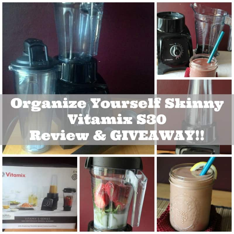 vitamix S30 review and giveaway