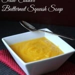 Slow Cooker Butternut Squash Soup 180 calories and weight watchers 5 points plus for 1 1/2 cups