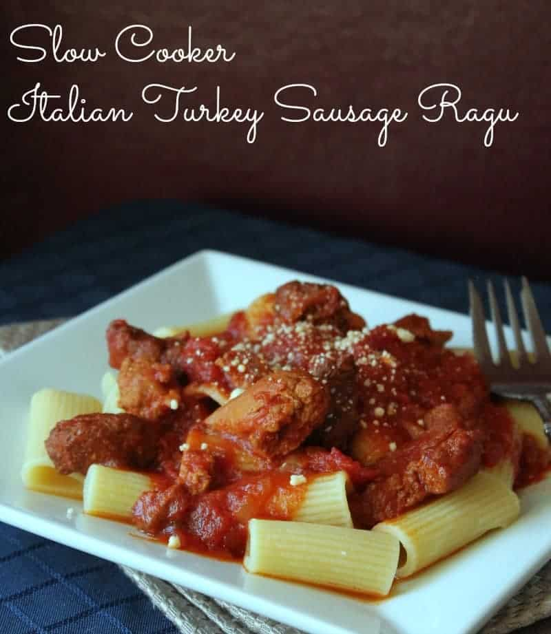 Slow Cooker Italian Turkey Sausage Ragu