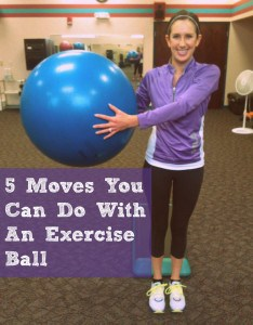 5 Moves You Can Do With an Exercise Ball