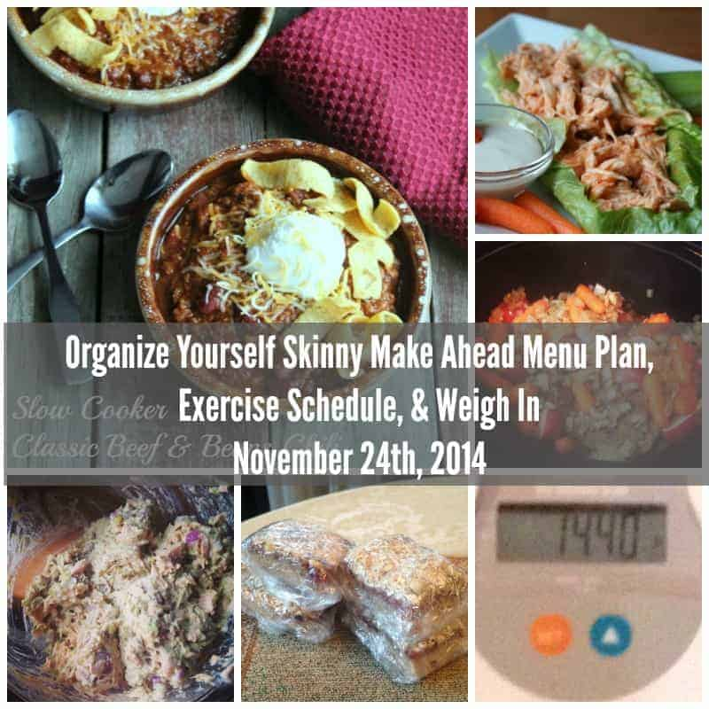 Weekly Make Ahead Menu Plan, Exercise Schedule, & Weigh In November 24th