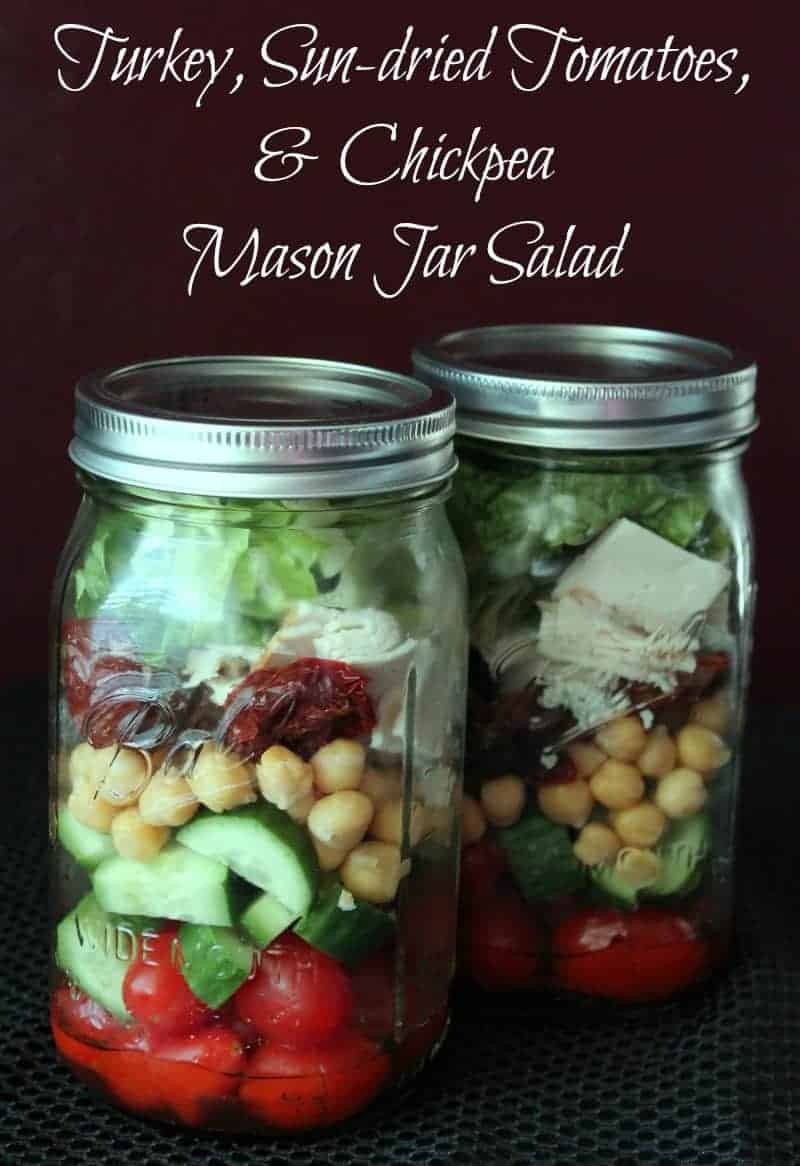 Turkey, Sun-dried Tomatoes, & Chickpea Mason Jar Salad