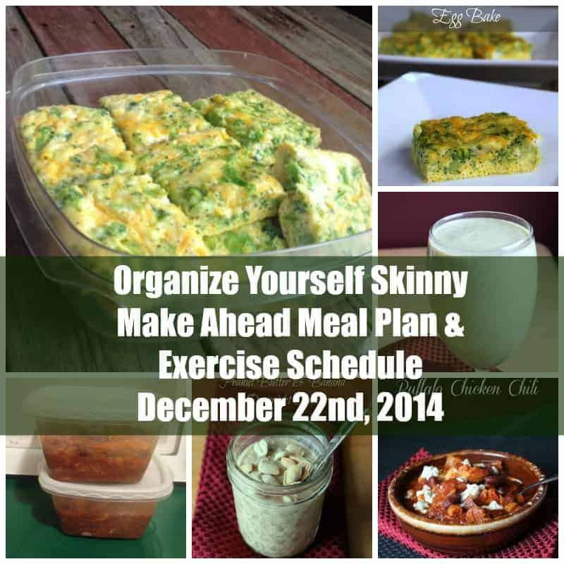 Make Ahead Meal Plan & Exercise Schedule December 22nd Recipes included