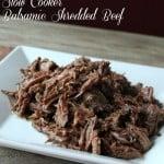 Slow Cooker Balsamic Shredded Beef