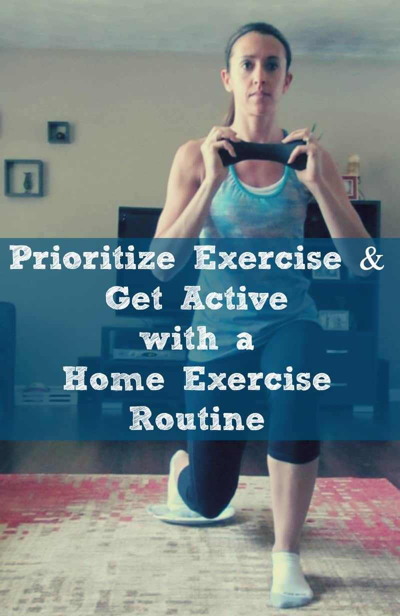 Prioritize and Get Active with a Home exercise routine #getactive