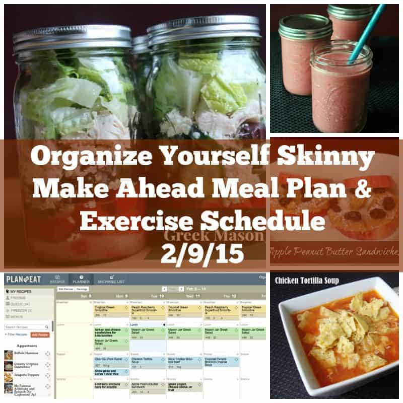 Make Ahead Meal Plan and Exercise Schedule 2/9/15