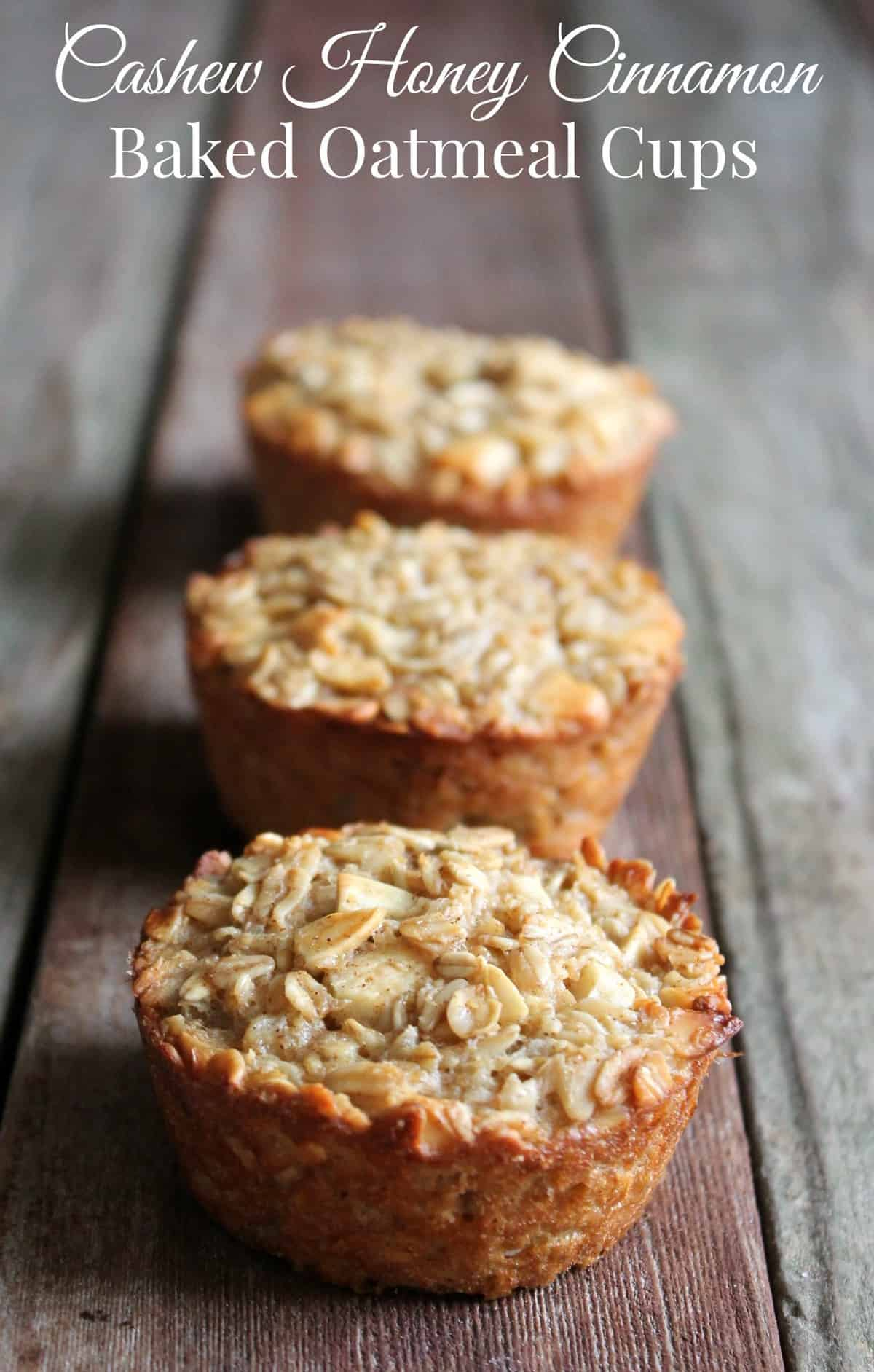 Cashew Honey Cinnamon Baked Oatmeal Cups 212 calories 6 weight watchers points plus