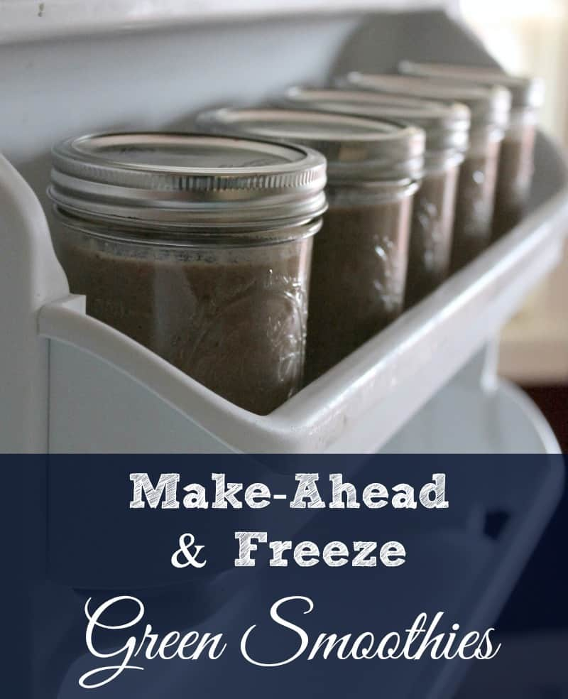 Make Ahead And Freeze Green Smoothies