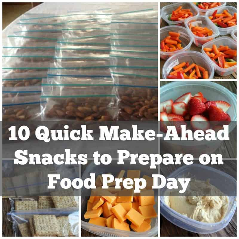 10 Quick Make-ahead Snack Ideas for Food Prep Day