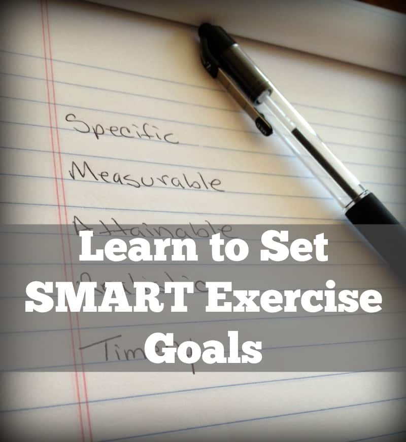 Learn to Set SMART Exercise Goals