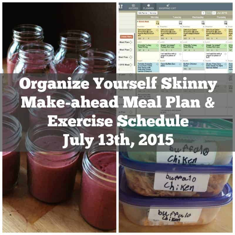 Make-ahead Meal Plan & Exercise Schedule July 13th 2015