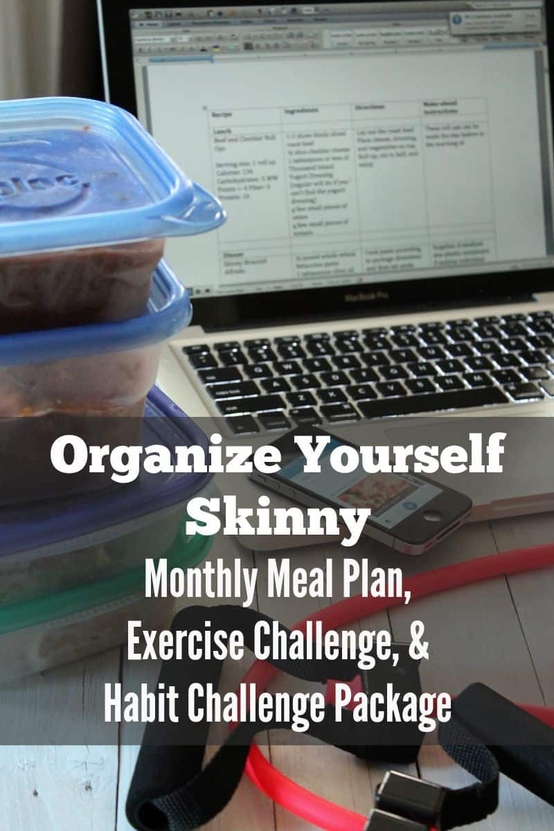 Organize Yourself Skinny Monthly Meal Plan, Exercise Challenge, & Habit Challenge