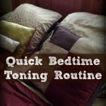 Quick bedtime toning routine