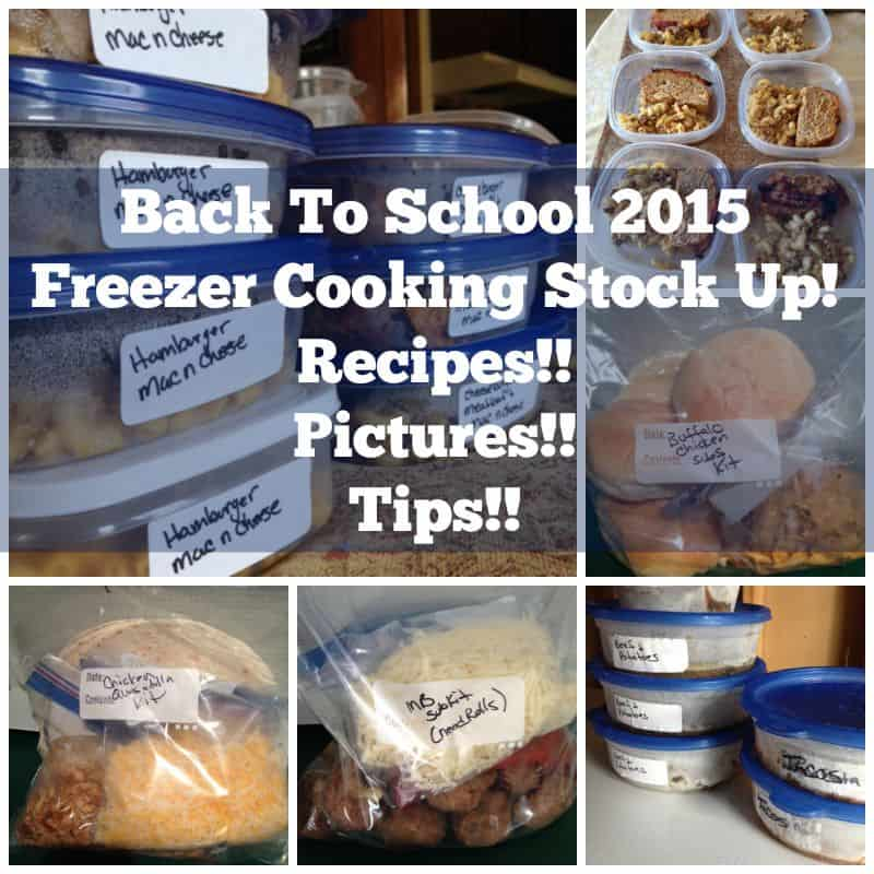 Back to School Freezer Cooking Stock up. Lots of recipes!