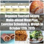 Make-ahead Meal Plan, Exercise Schedule, and Weigh In {October 12th, 2015}