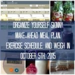Make-ahead Meal Plan, Exercise Schedule, and Weigh In {October 5th, 2015}