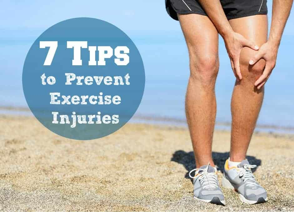 7 Tips to Prevent Exercise Injuries
