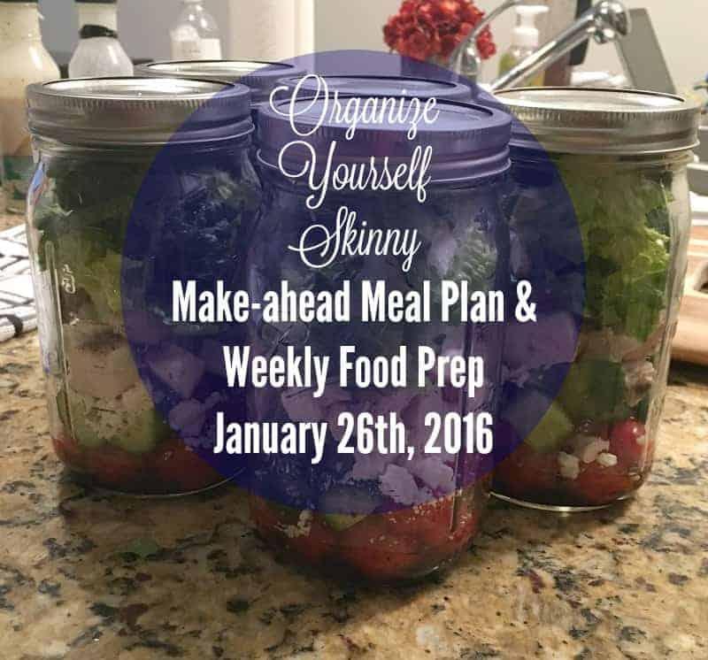 Make-ahead Meal Plan and Weekly Food Prep January 26th 2015