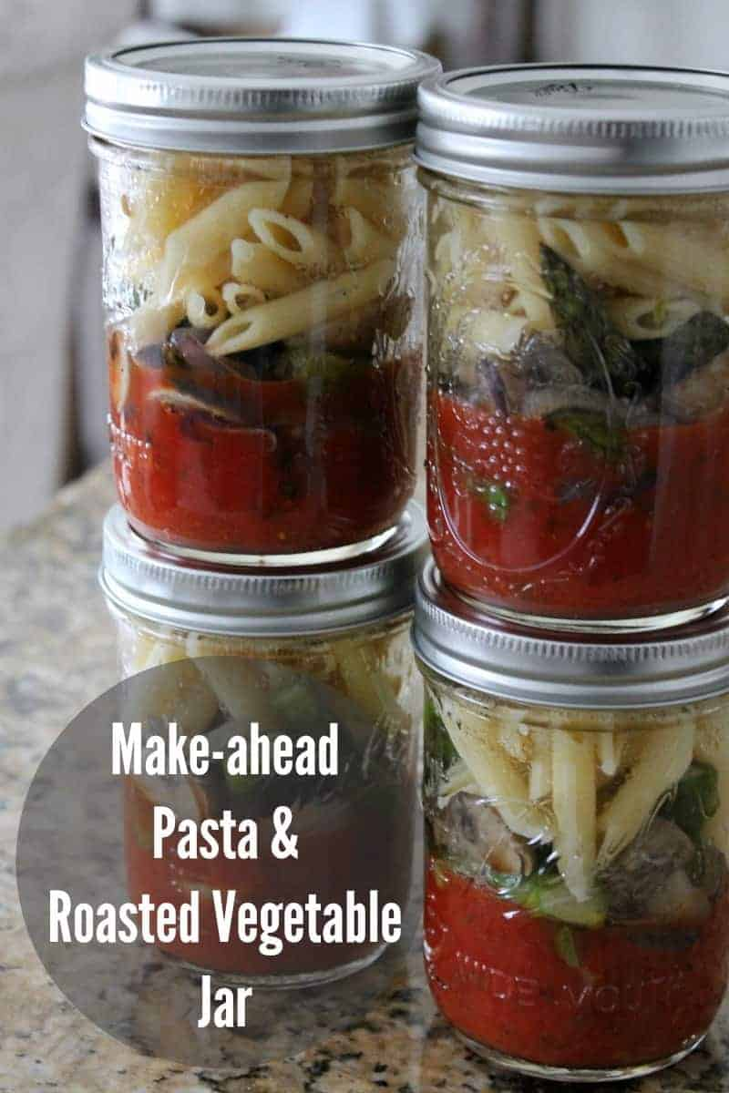 Make-ahead Pasta and Roasted Vegetables Jars