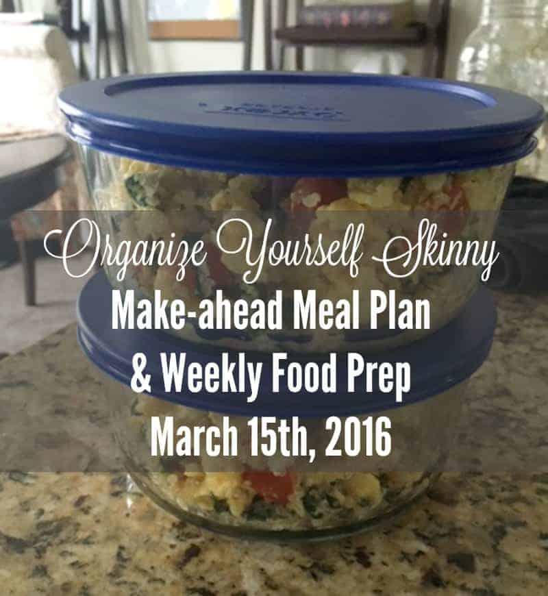 Make-ahead Meal Plan and Weekly Food Prep Post