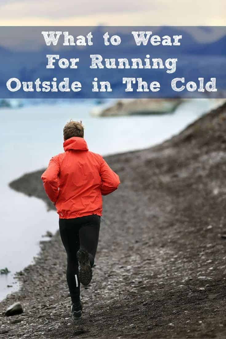 What to Wear for Running Outside in The Cold