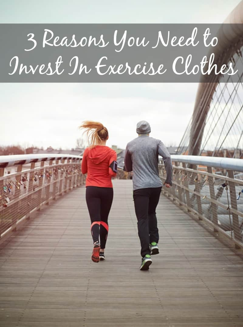 3 reasons you need to invest in exercise clothes