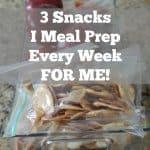 3 Snacks I Meal Prep Every Week FOR ME! #SomeTHiNGOOD #TrySomeTHiNGOOD