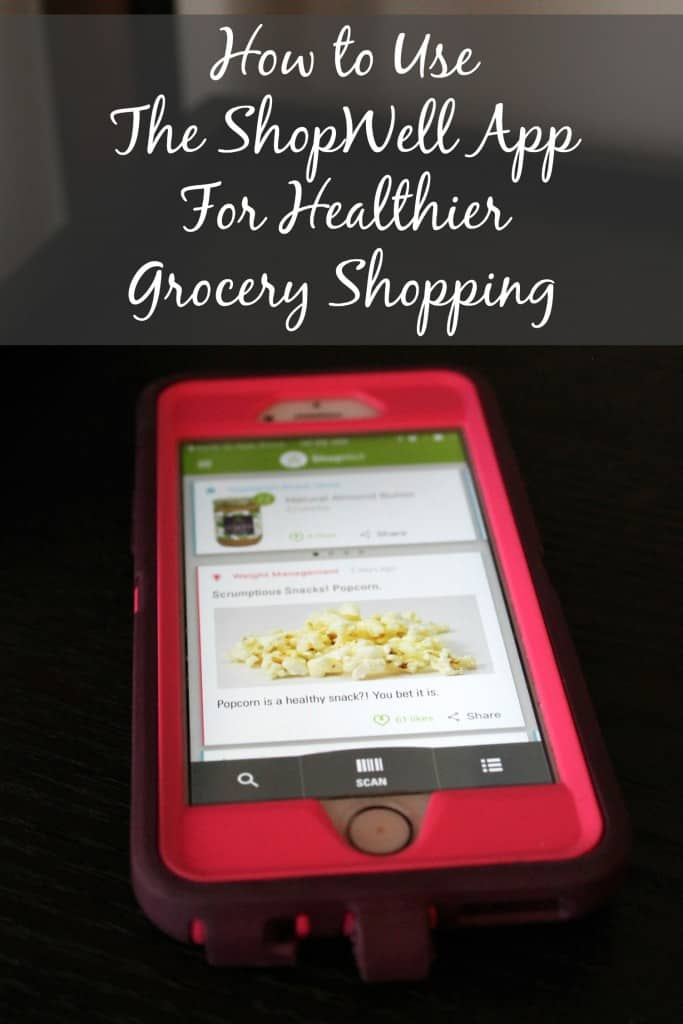 How to Use the ShopWell App for Healthier Grocery Shopping