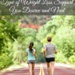 4 Tips to Encourage the Type of Weight Loss Support You Need