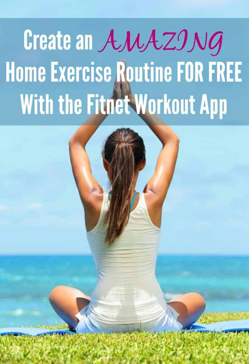 Create an Amazing Home Exercise Routine for free with the Fitnet Workout App