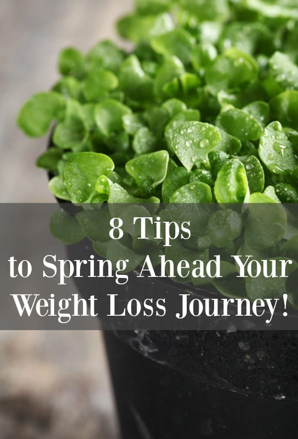 8 tips to spring ahead your weight loss journey