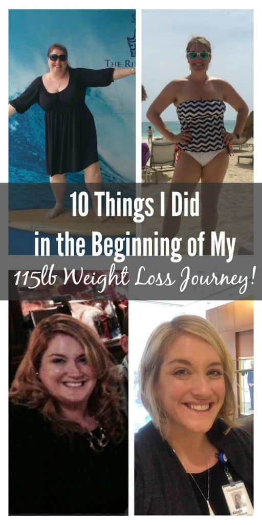 10 things I did in the Beginning of My 115 Weight Loss Journey