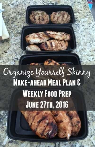 Make ahead meal plan and weekly food prep