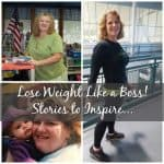 Lose Weight Like a Boss: Stories to Inspire #5