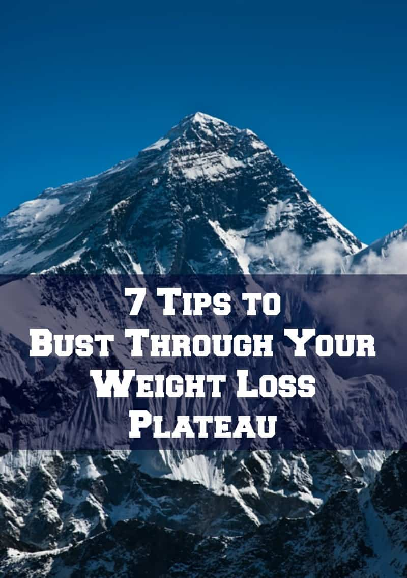 7 Tips to Bust Through Your Weight Loss Plateau! - Organize ...