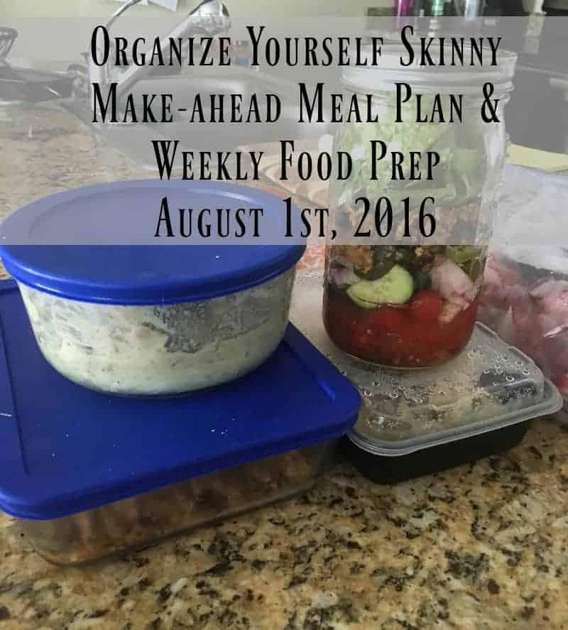 Make-ahead Meal Plan and Weekly Food Prep August 1